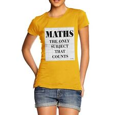 Twisted Envy Women's Maths The Only Subject That Counts Funny Cotton T-Shirt