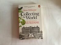 Collecting the World The Life and Curiosity of Hans Sloane James Delbourgo NEW