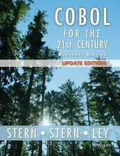 COBOL for the 21st Century: By Stern, Nancy B., Stern, Robert A., Ley, James P.