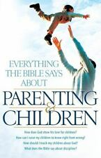 Everything the Bible Says About Parenting and Children: How does God show his lo