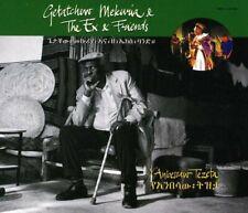 YANBESSAW TEZETA - MEKURIA GETATCHEW  THE EX and F [CD]