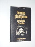 HOMMES PHENOMENES ET PERSONNAGES D'EXCEPTION /ROBERT TOCQUET Robert laffont 1979