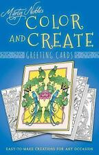 Color and Create Greeting Cards: Easy-To-Make Creations for Any Occasion (Paperb