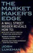 The Market Maker's Edge : A Wall Street Insider Reveals How to - Time Entry and