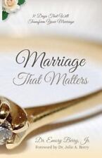Marriage That Matters: 31 Days That Will Transform Your Relationship (Paperback