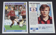 101 KOLYVANOV ROSSIJA FOGGIA FOOTBALL CARD 92 1991-1992 CALCIO ITALIA SERIE A