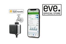 Eve Aqua Smart Water Controller with Apple HomeKit Technology