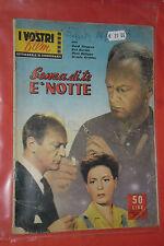 VOSTRI FILM CINEROMANZO N°47-ANNO 2°-1957-SENZA DI TE  NOTTE-CON EVA BARTOK-FOTO