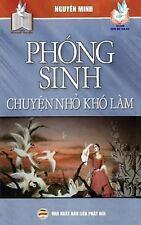 Phong Sinh - Chuyen Nho Kho Lam : Nhung y Nghia Tich Cuc Cua Viec Phong Sinh...