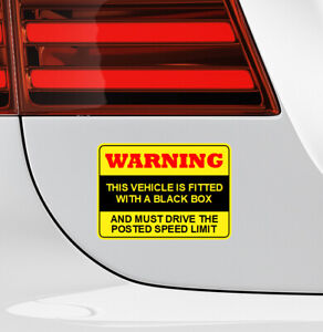 This Vehicle Is Fitted With A Black Box and must drive limit sticker 9693