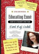 NEW Educating Esmé: Diary of a Teacher's First Year, Expanded Edition