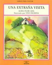 Una Extrana Visita / Strange Visitors (Libros Para Contar (Little Books))