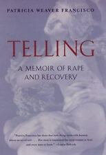 Telling: A Memoir of Rape and Recovery