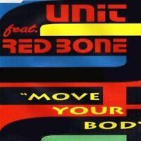 Unit Move your body (1994, feat. Redbone) [Maxi-CD]