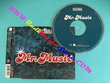 CD singolo Rosanna Mr.Music 8573 88191-2 FRANCE 2001 no lp mc vhs dvd(S29)