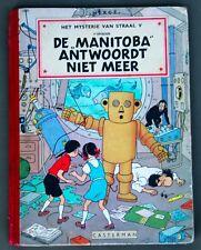 Hergé - Jo, Suus en Jokko - De Manitoba antwoordt niet meer - 1ste druk 1952