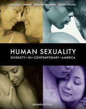 Human Sexuality: Diversity in Contemporary America, William Yarber, Barbara Saya