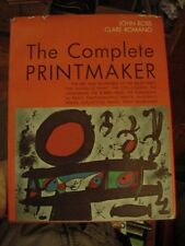 1972 BOOK, THE COMPLETE PRINTMAKER by John Ross and Clare Romano