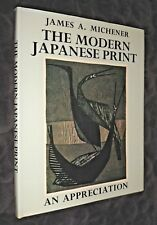 The Modern Japanese Print: An Appreciation | V/G HB, 1975 | James. A Michener