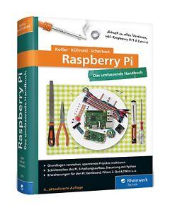 Raspberry Pi: Das umfassende Handbuch Rheinwerk NEU Verschweißt
