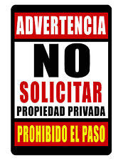 NO SOLICITING (SPANISH)  SIGN DURABLE ALUMINUM NO RUST FULL COLOR CUSTOM SIGN