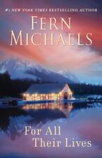 For All Their Lives by Fern Michaels (2010, Paperback)