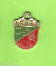 1992 SOUTH SYDNEY JUNIORS  RUGBY  LEAGUE  CLUB   MEMBER  BADGE #15052
