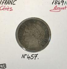 1 FRANC CERES - 1849A - Pièce de monnaie en Argent // TTB