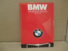 BMW: THE BOOK OF THE CAR BY DON SLATER. ( INCLUDES THE ISETTA & 2002 TURBO )
