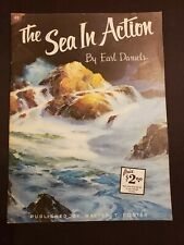 The Sea In Action By Earl Daniels (Walter T Foster #83)
