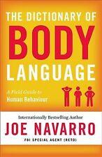 Dictionary of Body Language, Paperback by Navarro, Joe, Like New Used, Free s...