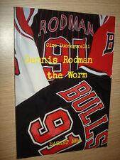 LIBRO BOOK DENNIS RODMAN THE WORM DI CIRO BUONAGURELLI BASKET NBA