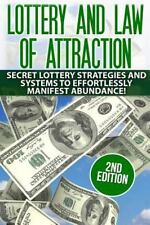 Lottery and the Law of Attraction : Secret Lottery Strategies and Systems to ...