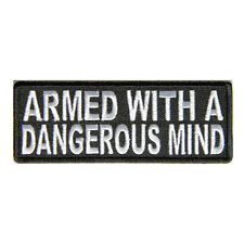 Embroidered Armed With A Dangerous Mind Sew or Iron on Patch Biker Patch