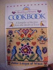 Hearts & Flours Cookbook, Junior League of Waco TX