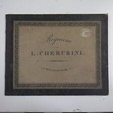 CHERUBINI REQUIEM vocal score , antique breitkopf & haertel circa 1818
