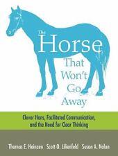 THE HORSE THAT WON'T GO AWAY - HEINZEN, THOMAS E./ LILIENFELD, SCOTT O./ NOLAN,