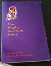 More My Naughty Little Sister Stories  by Dorothy Edwards Paperback 2002