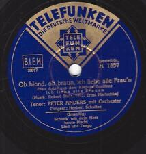 Peter Anders singt Robert Stolz : Ob blond, ob Braun, ich liebe alle Frau`n