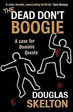 The Dead Don't Boogie by Douglas Skelton (Paperback, 2016)