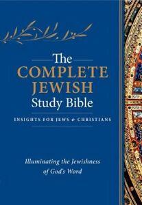 The Complete Jewish Study Bible: Illuminating the Jewishness of God's Word: New