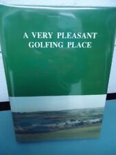 A Very Pleasant Golfing Place. A Centenary History of the Kilmacolm Golf Club.