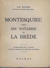 MONTESQUIEU CHEZ SES NOTAIRES DE LA BREDE - E.O. N°. DEDICACEE - J.-M. EYLAUD
