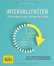 Intervallfasten: Für ein langes Leben - schlank und... | Buch | Zustand sehr gut