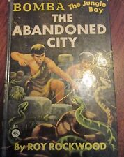 Bomba The Jungle Boy In The Abandoned City  by Roy Rockwood 1927 Clover Books