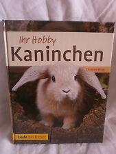 Kaninchen - Ihr Hobby, Christine Wilde