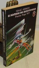 LETTERATURA - Isaac Asimov: El Hombre del Bicentenario - Martinez Roca 1978