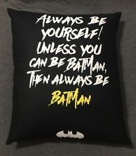 """Beautiful Handmade Batman Accent - Throw Pillow  19"""" x 17"""" Always Be Batman"""