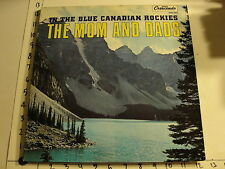 LP: The MOM and DADS - In the Blue Canadian Rockies / 1971 Crescendo 2063 Folk