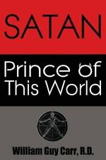 Satan Prince of This World (Paperback or Softback)